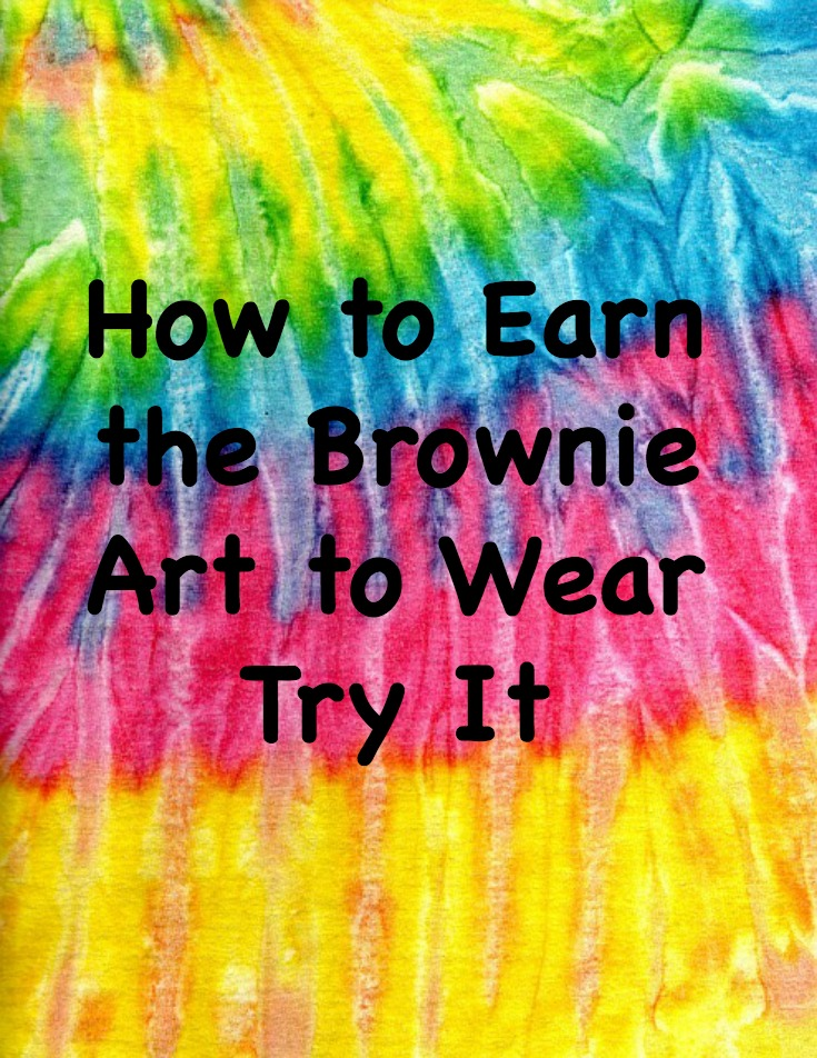 How to earn the Brownie Art to Wear Try It