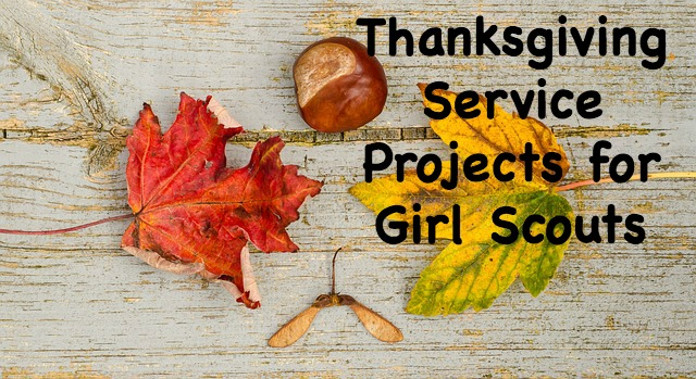 Thanksgiving Service Projects for Girl Scouts