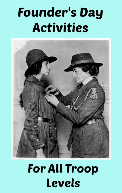 Here are a group of Girl Scout Founder's Day Activities