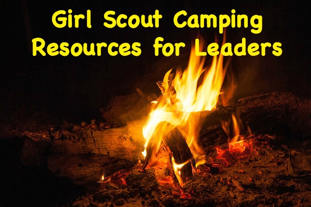 If your Girl Scout troop is headed for the great outdoors, here is a list of resources for leaders to use to help plan activities, menus, and more.