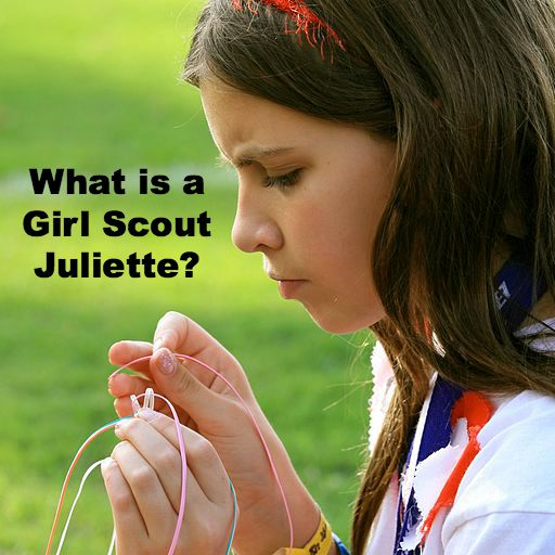 What is a Girl Scout Juliette and what can she do?
