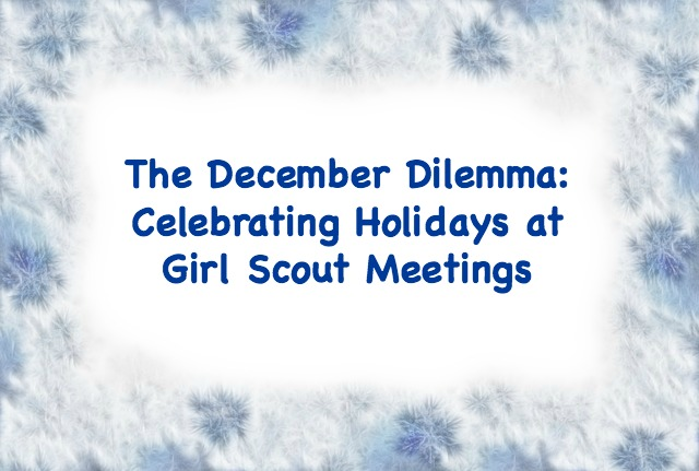 How should leaders handle celebrating the December holidays if all girls cannot participate?