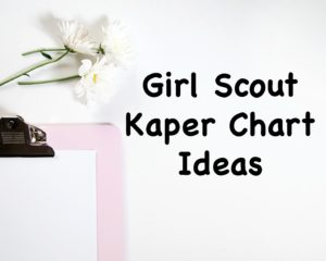 There are only four basic items you need for making a Girl Scout Kaper chart.