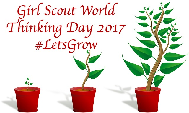 The theme for Girl Scout World Thinking Day 2017 is Let's Grow. Resources are now available.