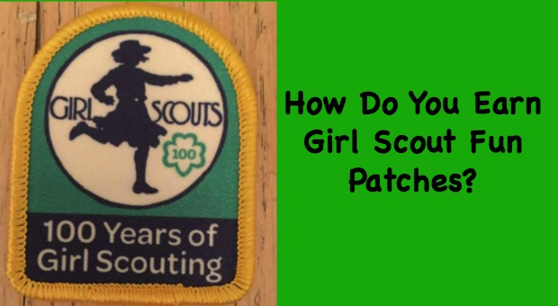 How do Girl Scout troops earn fun patches?