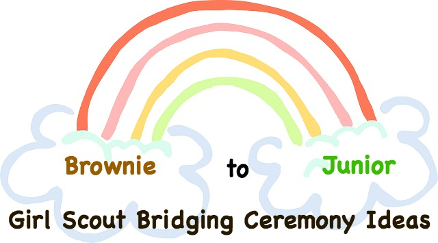 Brownie to Junior Girl Scout Bridging Ceremony Ideas