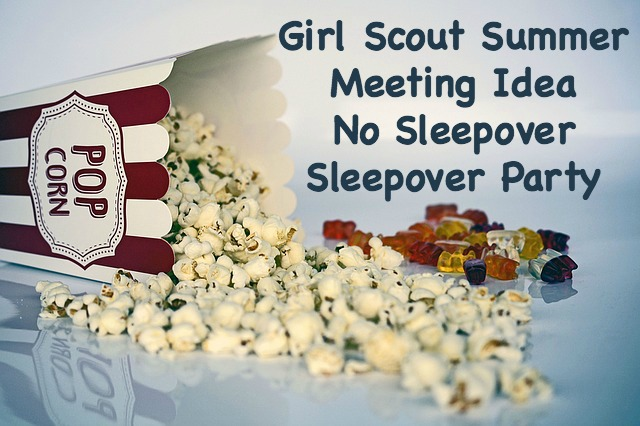 For a fun summer Girl Scout meeting, have a no sleepover slumber party for your troop.