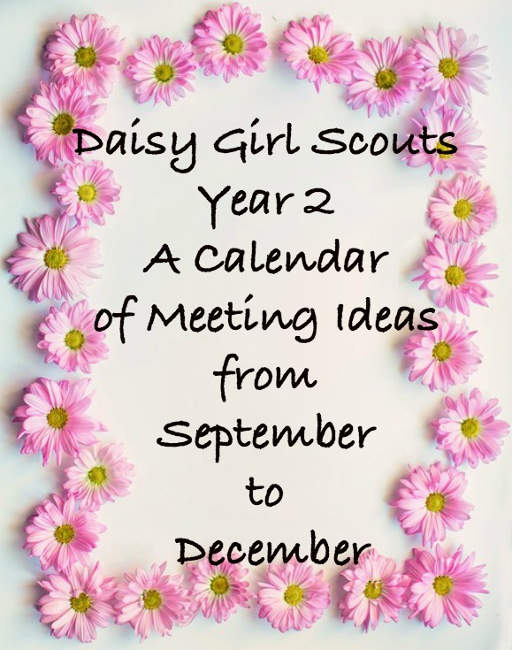Daisy Girl Scout meeting ideas for your second year without having to do a Journey