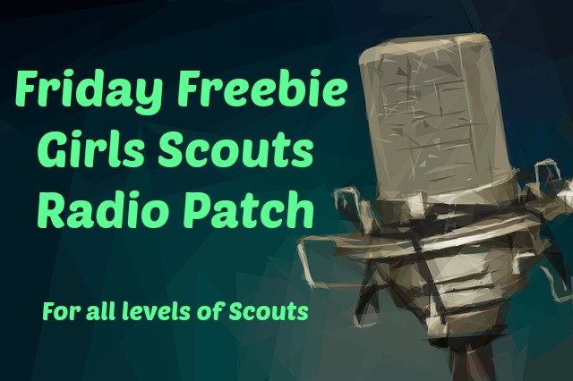 Girls Scouts Radio Patch for all troop levels