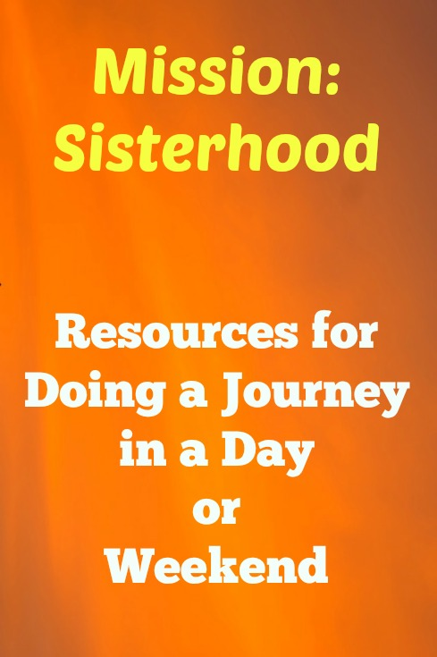 Senior Girl Scout Mission Sisterhood Journey in a Day resources for leaders