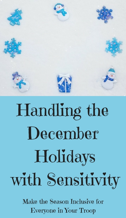 Girl Scouts-Handling the Month of December with Sensitivity