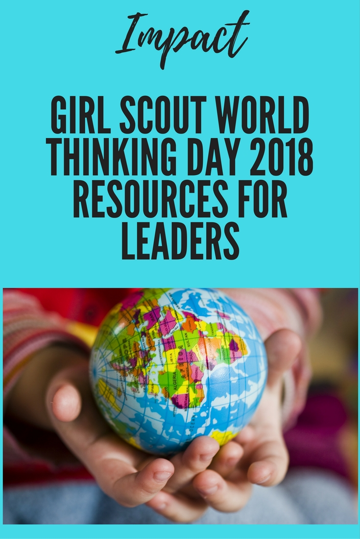 Girl Scout World Thinking Day 2018 resources for leaders